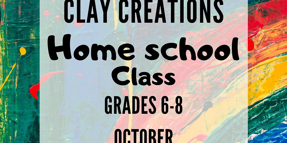 Clay Creations 6th-8th Oct. Mon.