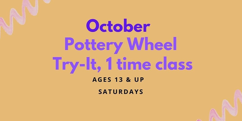 """Pottery Wheel """"Try-It"""" Class OCTOBER"""