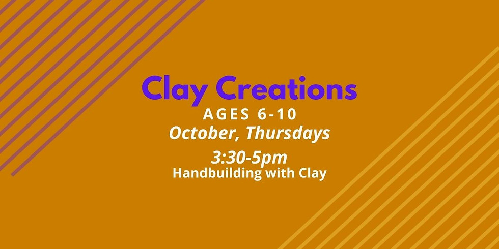 Clay Creations Age 6-10 Thu.