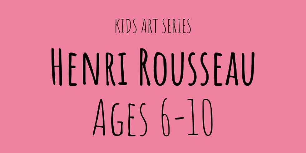 Henri Rousseau's Jungle (Ages 6-10)