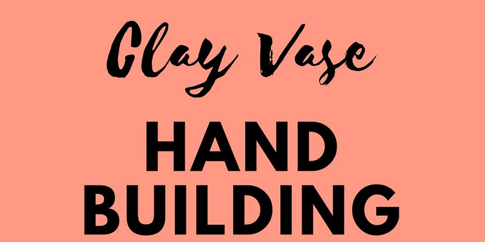 Clay Vase-Hand Building Workshop