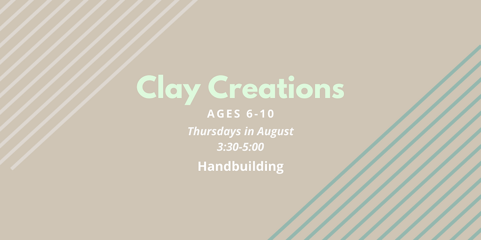 Clay Creations Age 6-10