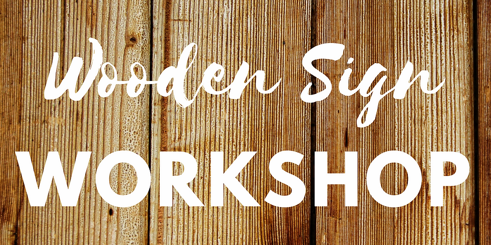 Wooden Sign Workshop
