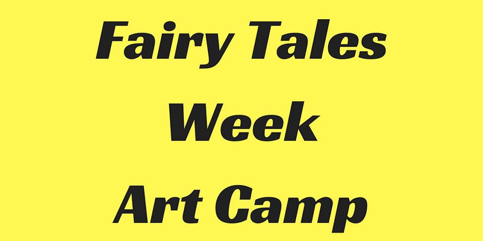 Fairy Tales Week Art Camp