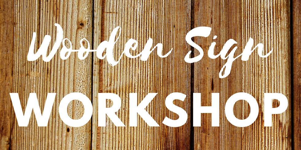 DIY: Wooden Sign Workshop