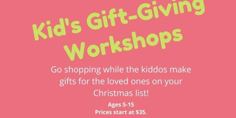 Kids Gift Giving Workshop