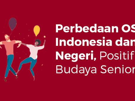 Perbedaan OSPEK di Indonesia dan Luar Negeri, Positif tanpa Budaya Senioritas