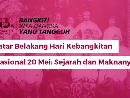 Latar Belakang Hari Kebangkitan Nasional 20 Mei: Sejarah dan Maknanya