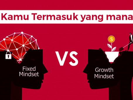 Pengertian dan Perbedaan Fixed Mindset vs Growth Mindset. Kamu Termasuk yang mana?