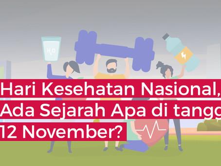 Hari Kesehatan Nasional, Ada Sejarah Apa di tanggal 12 November?