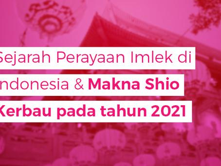 Sejarah Perayaan Imlek di Indonesia & Makna Shio Kerbau pada tahun 2021