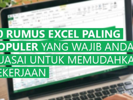 10 Rumus Excel Paling Populer yang Wajib Anda Kuasai untuk Memudahkan Pekerjaan