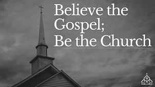 Believe the Gospel.png