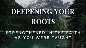 Deepening Your Roots (1).png