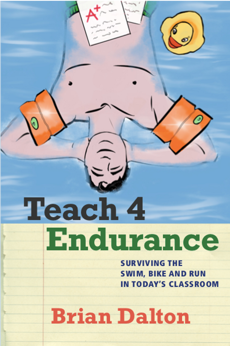 Teach4Endurance: Surviving the Swim, Bike, and Run in Today's Classroom