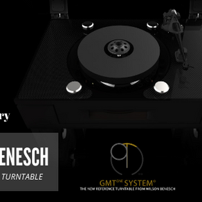 Wilson Benesch releases GMT One System Turntable