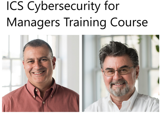 Upcoming ICS Cybersecurity for Managers Training Course