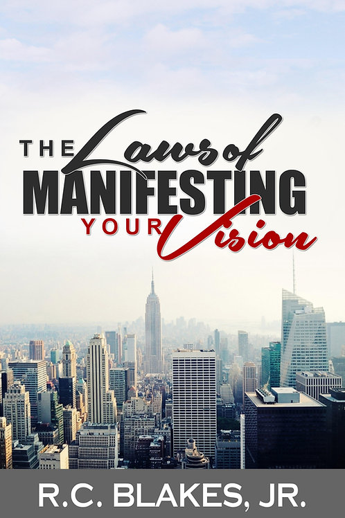 The Laws of Manifesting Your Vision