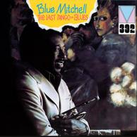 Blue Mitchell - The Last Tango