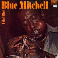 Blue Mitchell - Vital Blue