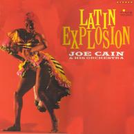 Latin Explosion - Joe Cain