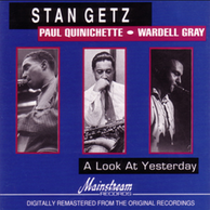 Stan Getz - A look at yesterday