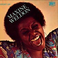Maxine Weldon - Right On