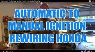 AUTOMATIC TO MANUAL IGNITION REWIRING HO