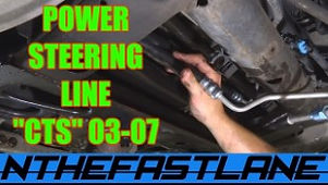 Power Steering Hose Replacement Cadillac CTS 03-07