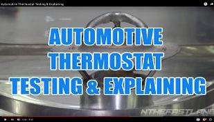 AUTOMOTIVE THERMOSTAT TESTING & EXPLAINI