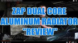 ZAP DUAL CORE ALUMINUM RADIATOR REVIEW.j