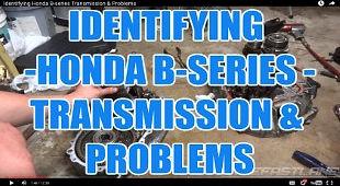 IDENTIFYING HONDA B-SERIES TRANSMISSION