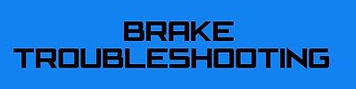 Brake Troubleshooting Nthefastlane