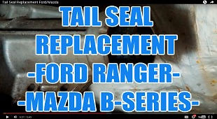 TAIL SEAL REPLACEMENT FORD RANGER  MAZDA