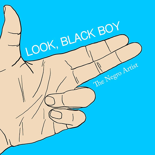 Look, Black Boy - Digital Album
