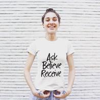 Ask, Believe, Receive