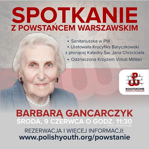 Spotkanie z Powstańcem Warszawskim Barbarą Gancarczyk