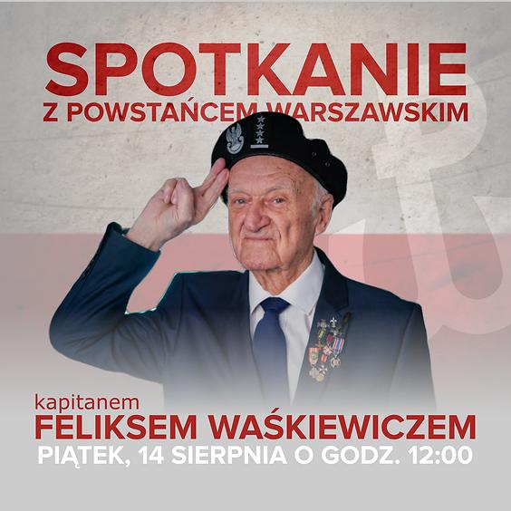 Spotkanie z Powstańcem Warszawskim Kapitanem Feliksem Waśkiewiczem