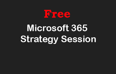 Book a Time to Discuss M365 Strategy