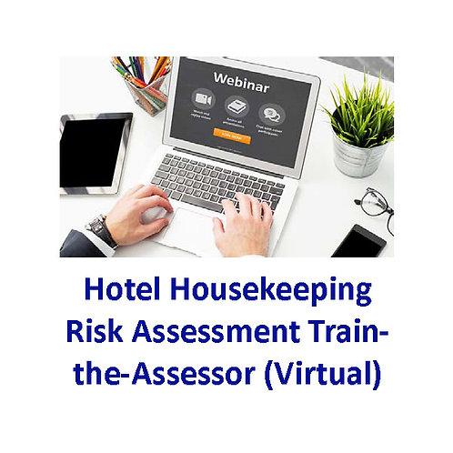 Hotel Housekeeping Risk Assessment - Train-the-Assessor (Virtual)