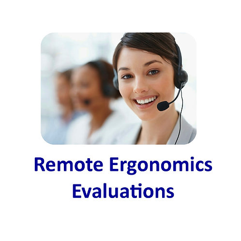 Remote Ergonomics Evaluations