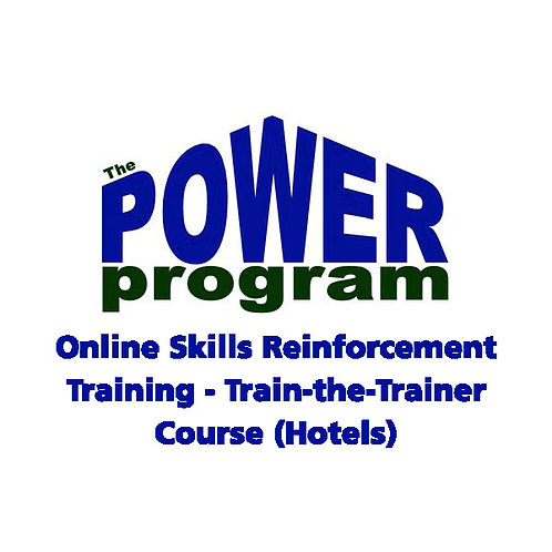 P.O.W.E.R.™ Online Hotel Skills Reinforcement Training-Train-the-Trainer Course