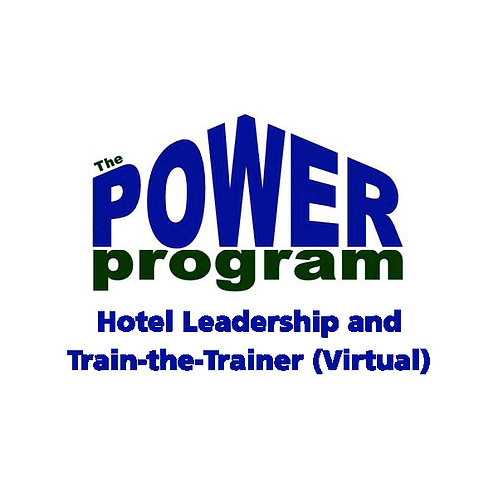 P.O.W.E.R.™ Hotel Leadership & Train-the-Trainer (Virtual)