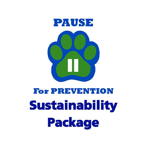 P.A.U.S.E.™ for Prevention Sustainability Package