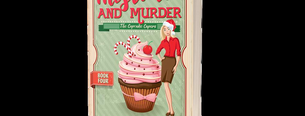Mistletoe and Murder - Cozy Mystery
