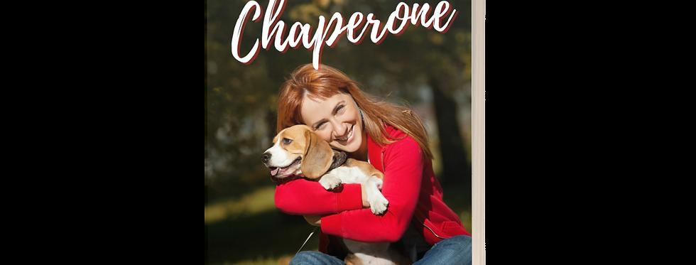 A Barking Chaperone Novelette