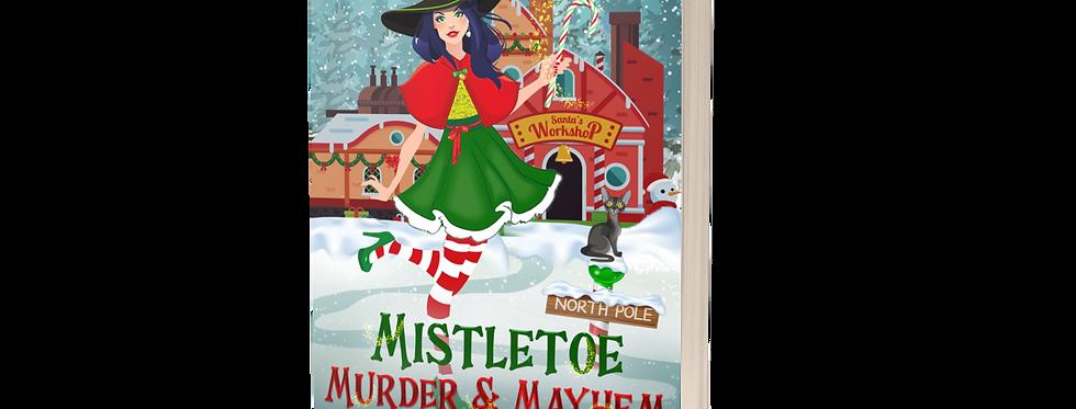 Mistletoe, Murder & Mayhem
