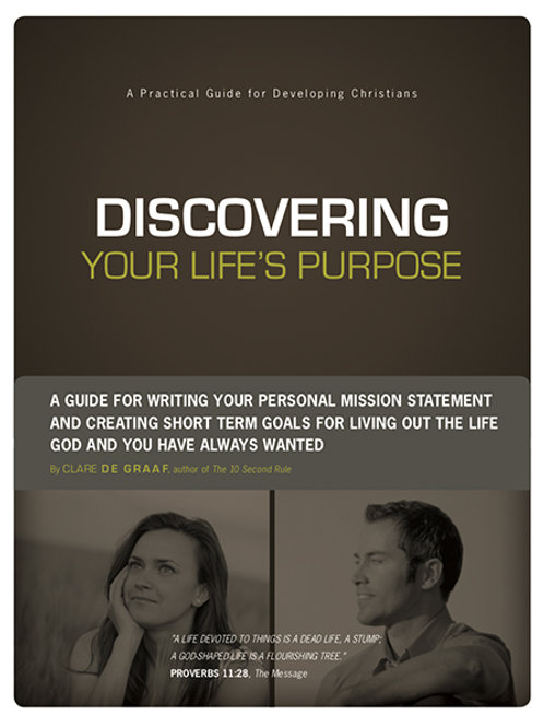 Discovering Your Life's Purpose Workbook by Clare DeGraaf