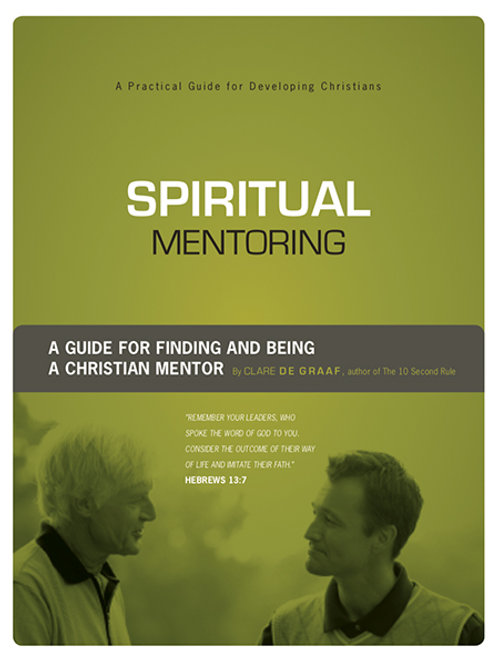 Spiritual Mentoring by Clare DeGraaf