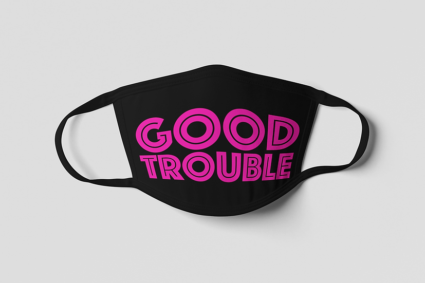 Good Trouble Face Mask - Hot Pink